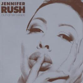 Out Of My Hands (Album Version) 2003 Jennifer Rush