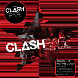 ฟังเพลงอัลบั้ม CLASH RARE SPECIAL ALBUM
