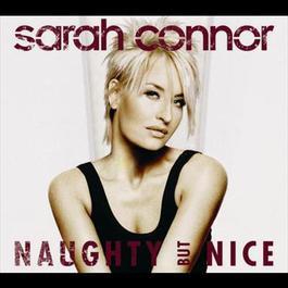 Naughty But Nice 2007 Sarah Connor