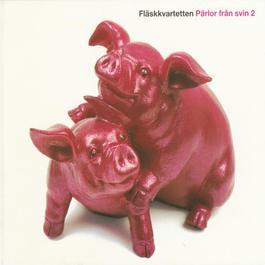 Pärlor från svin 2 2002 Flaskkvartetten