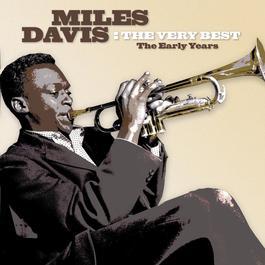 The Very Best 2005 Miles Davis