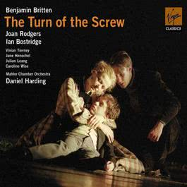 Britten - The Turn of the Screw Op. 54 2005 丹尼爾·哈丁