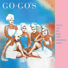 Beauty And The Beat [30th Anniversary Edition] 2011 The Go-Go's
