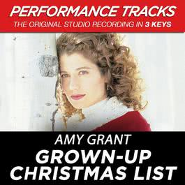 Grown-Up Christmas List (Performance Tracks) - EP 2009 Amy Grant