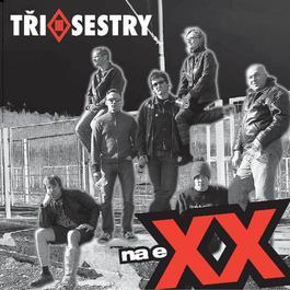 Na eXX 2006 Tri Sestry