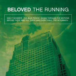 The Running (EP) (Reissue) 2004 Beloved