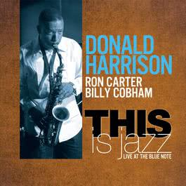 This Is Jazz 2011 Donald Harrison