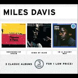 Sketches Of Spain/Kind Of Blue/In A Silent Way (3 Pak) 1998 Miles Davis