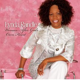 Woman After God's Own Heart 2010 Lynda Randle