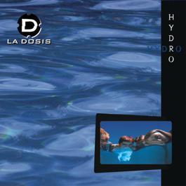 Hydro 1998 La Dosis