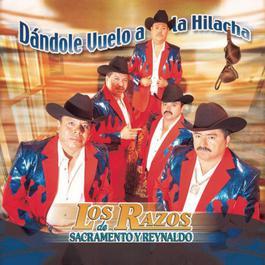 Dandole Vuelo A La Hilacha 2002 Los Razos