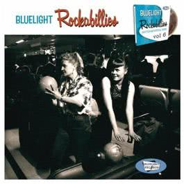 Bluelight Rockabillies Vol. 6 2011 Various Artists