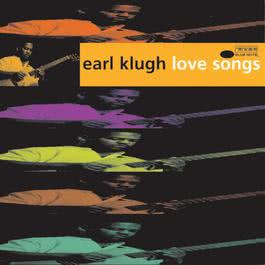 Love Songs 1996 Earl Klugh