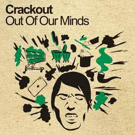 Out Of Our Minds 2013 Crackout