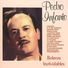 Boleros Inolvidables II 2010 Pedro Infante