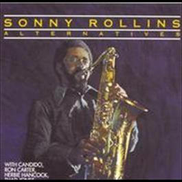 Alternatives 2009 Sonny Rollins