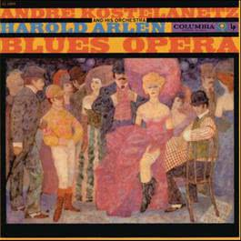 Harold Arlen: Blues-Opera 2012 Various Artists