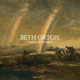 Comfort Of Strangers 2006 Beth Orton