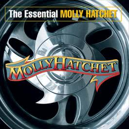 The Essential Molly Hatchet 2003 Molly Hatchet
