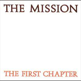 The First Chapter 1986 The Mission