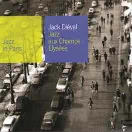 Jazz Aux Champs-Elysees 2002 Jack Dieval