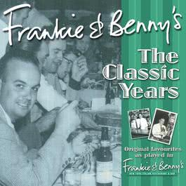 Frankie & Benny's The Classic Years Volume 2 2011 Various Artists
