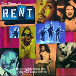 "The Best Of Rent 1999 Original Broadway Cast ""Rent"""