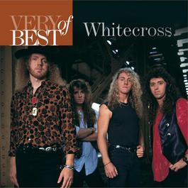 Very Best Of Whitecross 2006 Whitecross