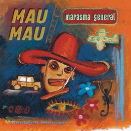 Marasma General 2007 Mau Mau