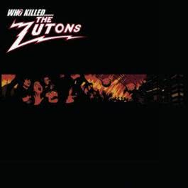 Who Killed The Zutons? 2004 The Zutons