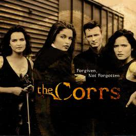 Forgiven, Not Forgotten 2004 The Corrs