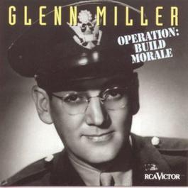 Operation: Build Morale 1998 Glenn Miller