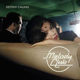 Destiny Calling 2006 Melody Club