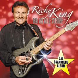 Bis An Alle Sterne 2009 Ricky King