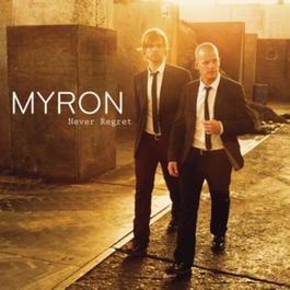 Never Regret 2011 Myron