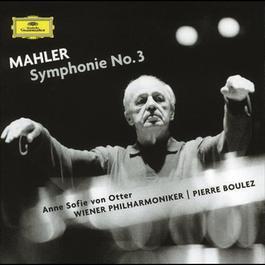 Mahler: Symphony No. 3 2003 Pierre Boulez