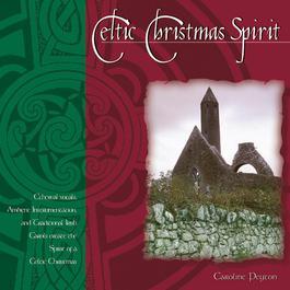 Celtic Christmas Spirit 2006 Caroline Peyton