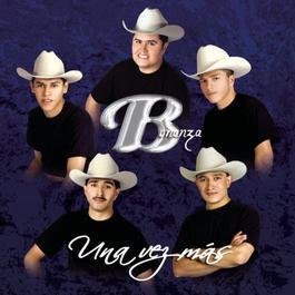 Una Vez Mas 2004 Grupo Bonanza