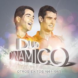 Otros Exitos 1961-1965 2012 Duo Dinamico