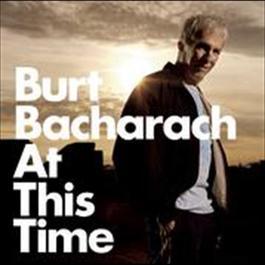 At This Time 2008 Burt Bacharach