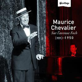 Heritage - Sur L'Avenue Foch - 1950 2008 Maurice Chevalier
