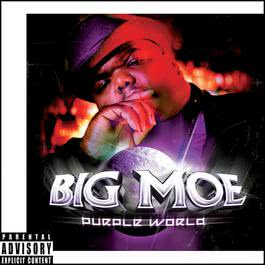 Purple World 2002 Big Moe