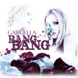Bang Bang 2013 Gabriella