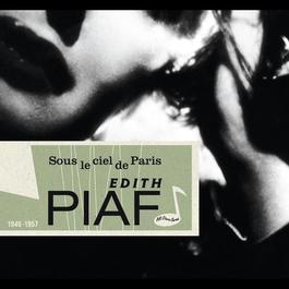 Sous Le Ciel De Paris 2008 Edith Piaf