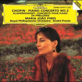 Chopin: Piano Concerto No.2 In F Minor, Op. 21; 24 Preludes, Op. 28 1994 Andre Previn; Maria João Pires; Royal Philharmonic Orchestra