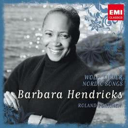 Barbara Hendricks: Nordic Songs/ Wolf 2008 Barbara Hendricks