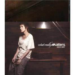 What Really Matters (加強版) 2007 何韵诗