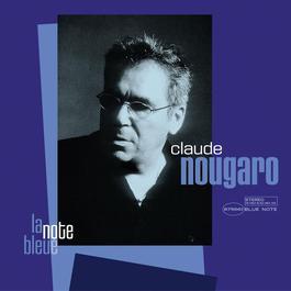 la note bleue 2005 Claude Nougaro