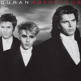Notorious (Deluxe Edition) 2014 Duran Duran