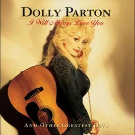 I Will Always Love You And Other Greatest Hits 1996 Dolly Parton